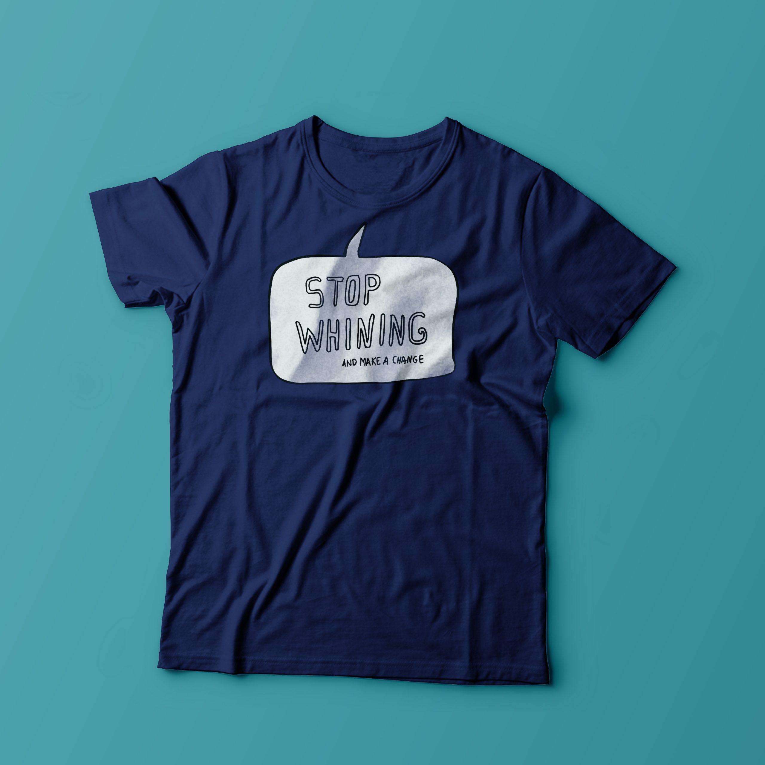 https://imaginarythinking.net/wp-content/uploads/2018/09/StopWhiningTshirt-scaled.jpg